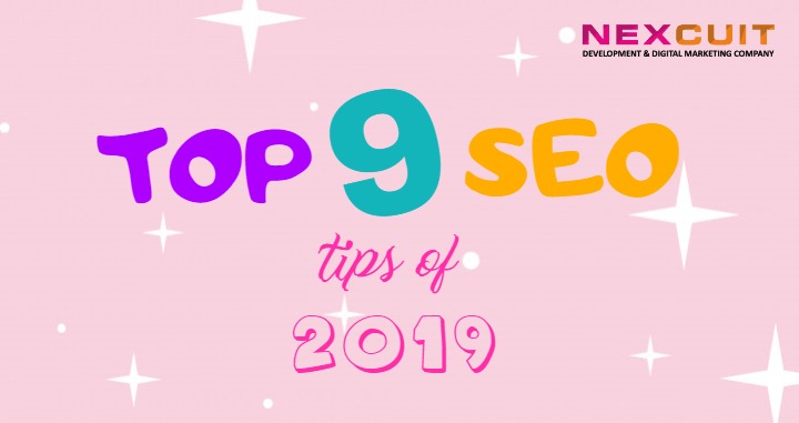 Top 9 SEO Tips of 2019 for SEO Beginners