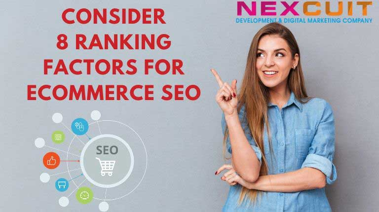 Consider 8 ranking factors for eCommerce SEO