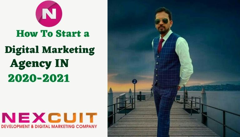 How To Start a Digital Marketing Agency Business in 2020-2021