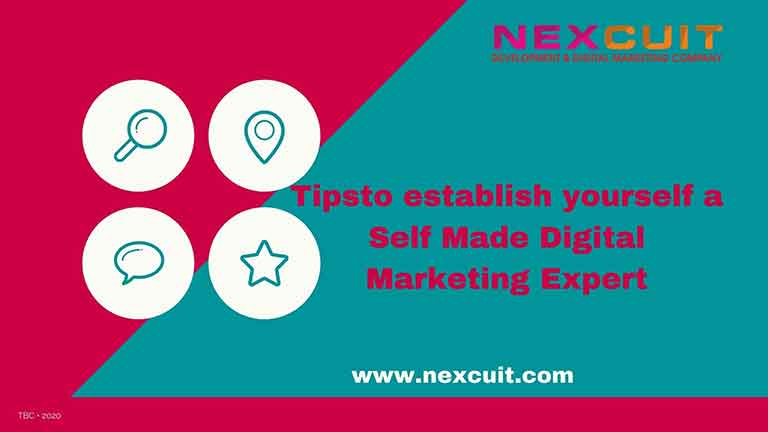 Tips to establish yourself a Self Made Digital Marketing Expert