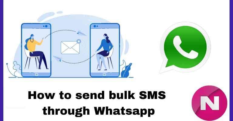 How to send bulk SMS through Whatsapp