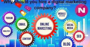 Why should you hire a digital marketing company?