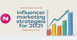 Incredible influencer marketing strategies for 2021