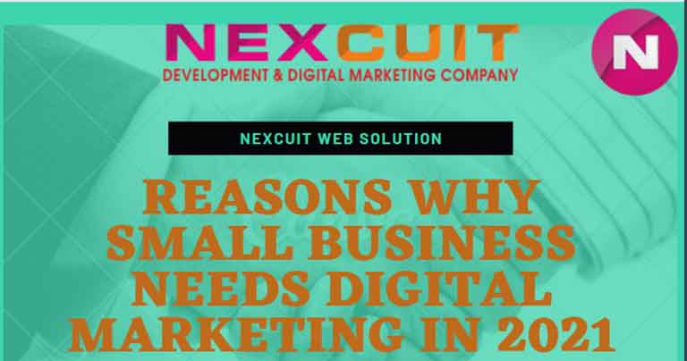 Reasons why Small Business needs Digital Marketing in 2021